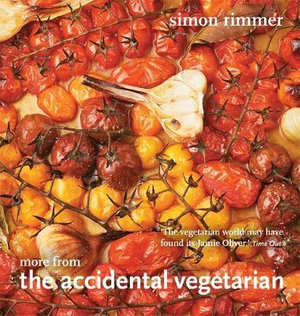 More from the Accidental Vegetarian - Simon Rimmer