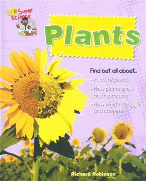 Plants : QED Super Science S. - Richard Robinson