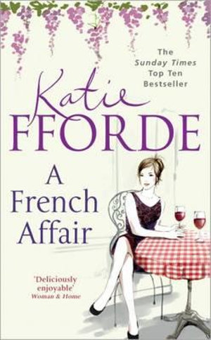 A French Affair - Katie Fforde