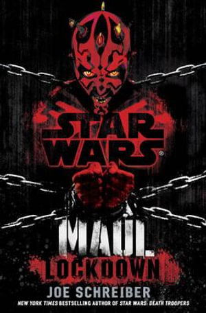 Star Wars : Maul : Lockdown - Joe Schreiber