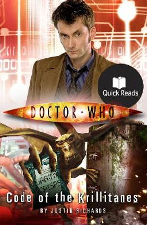 Doctor Who : Code of the Krillitanes : Dr. Who Quick Reads Series - BBC