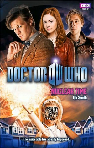 Doctor Who : Nuclear Time : Dr. Who Series : Book 44 - BBC