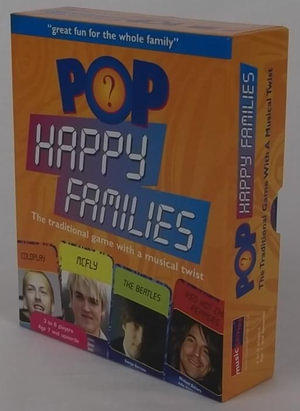 Pop Happy Families : the traditional game with a musical twist - Music games