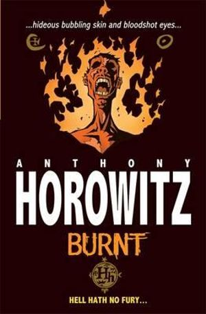 Burnt : Horowitz Horror - Anthony Horowitz