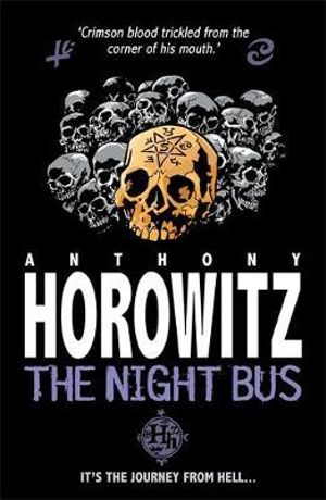The Night Bus - Anthony Horowitz