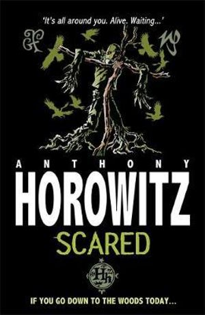 Scared : Horowitz Horror - Anthony Horowitz