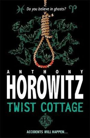 Twist Cottage : Horowitz Horror - Anthony Horowitz