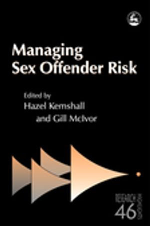 Managing Sex Offender Risk - Gill McIvor