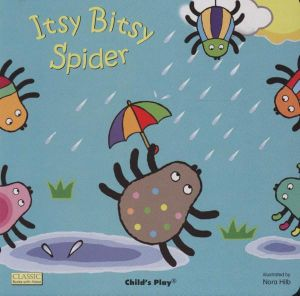 Itsy Bitsy Spider   Classic Books with Holes - Nora HilbItsy Bitsy Spider Book