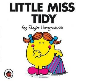Little Miss Tidy : Little Miss Series - Roger Hargreaves