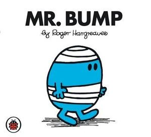 Mr Bump : Mr. Men Series - Roger Hargreaves