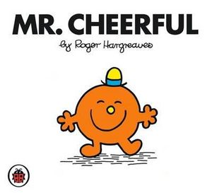 Mr Cheerful : Mr. Men Series - Roger Hargreaves