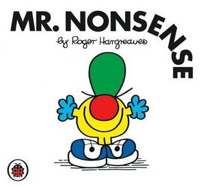 Mr. Nonsense : Mr. Men Series - Roger Hargreaves