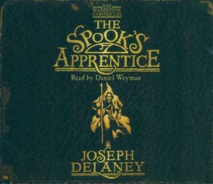 The Spook's Apprentice : The Wardstone Chronicles - Joseph Delaney