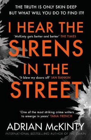 I Hear the Sirens in the Street : Sean Duffy 2 - Adrian McKinty