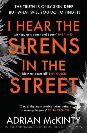 I Hear the Sirens in the Street : Sean Duffy 2 - Adrian McKinty