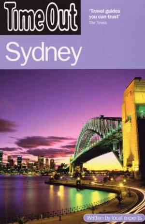 Time Out : Sydney : 6th Edition - Time Out Guides