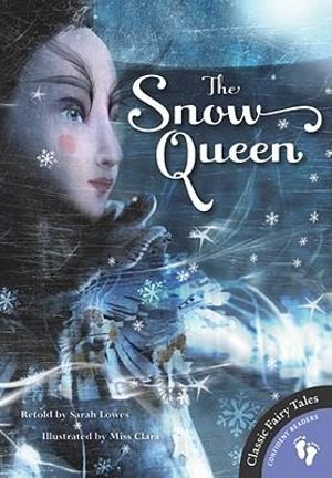 The Snow Queen Sarah Lowes and Miss Clara