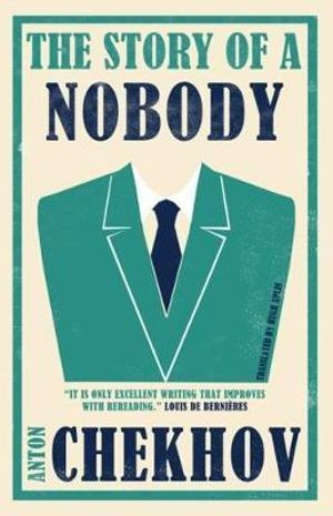 The Story of a Nobody : With FREE tote bag* - Anton Chekhov