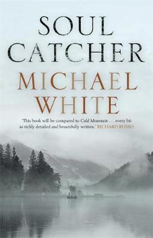 Soul Catcher - Michael C. White