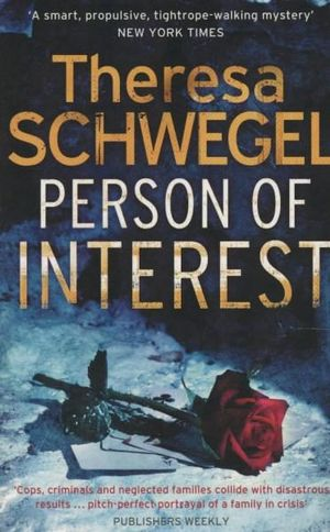 Person of Interest - Theresa Schwegel