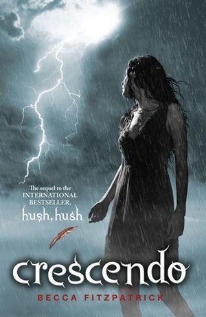 Crescendo : Hush, Hush Series : Book 2 - Becca Fitzpatrick
