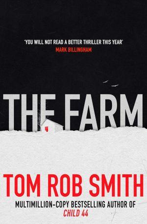 The Farm - Tom Rob Smith