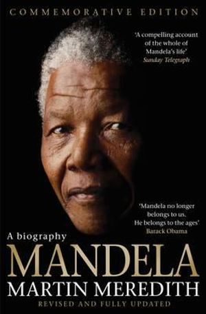 Mandela : A Biography - Martin Meredith