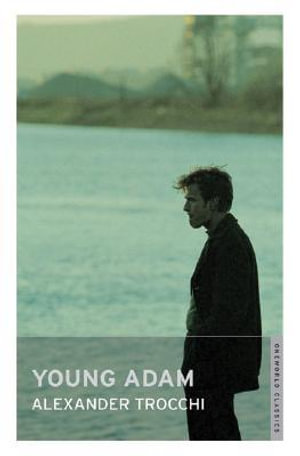 Young Adam : With FREE tote bag* - Alexander Trocchi