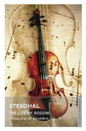 Life of Rossini - Stendhal