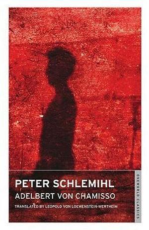 Peter Schlemihl - Adelbert von Chamisso