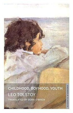 Childhood, Boyhood, Youth - Leo Tolstoy