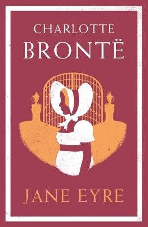 Jane Eyre : Alma Classics Evergreens - Charlotte Bronte