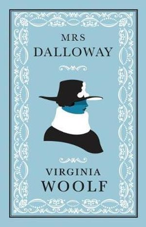 Mrs Dalloway : Alma Classics Evergreens - Virginia Woolf