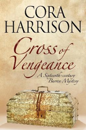 Cross of Vengeance - Cora Harrison