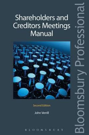 Shareholders and Creditors Meetings Manual : Second Edition - John Verrill