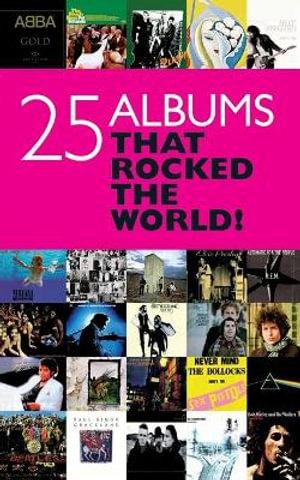 25 Albums that Rocked The World! - Chris Charlesworth