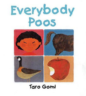 Everybody Poos : Mini Edition - Taro Gomi