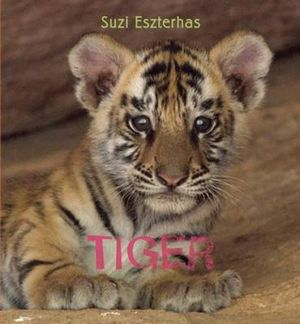 Tiger : Eye on the Wild - Suzi Eszterhas