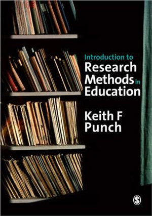Introduction to Research Methods in Education - Keith F. Punch