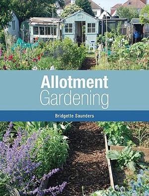 Allotment Gardening - Bridgette Saunders