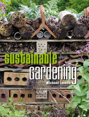 Sustainable Gardening - Michael Lavelle