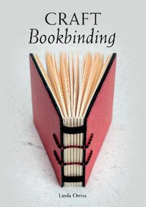 Craft Bookbinding - Linda Orriss