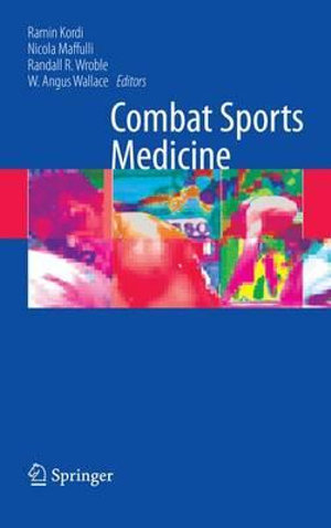 Sports Medicine and Sciences of Combat Sports - Ramin Kordi