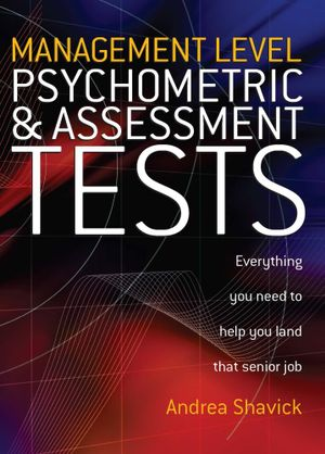 Management Level Psychometric and Assessment Tests - Andrea Shavick