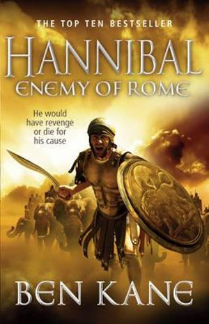 Hannibal : Enemy of Rome - Ben Kane