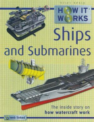 Ships and Submarines : How it Works : The Inside Story of How Watercraft  Work - Steve Parker