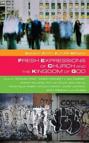 Fresh Expressions of Church and the Kingdom of God - Ian Mobsby