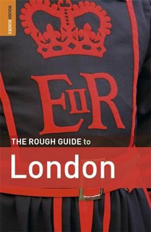 The Rough Guide to London - Rough Guides