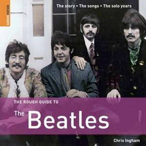 The Beatles : 3rd Edition - The Rough Guide to...  - Rough Guides